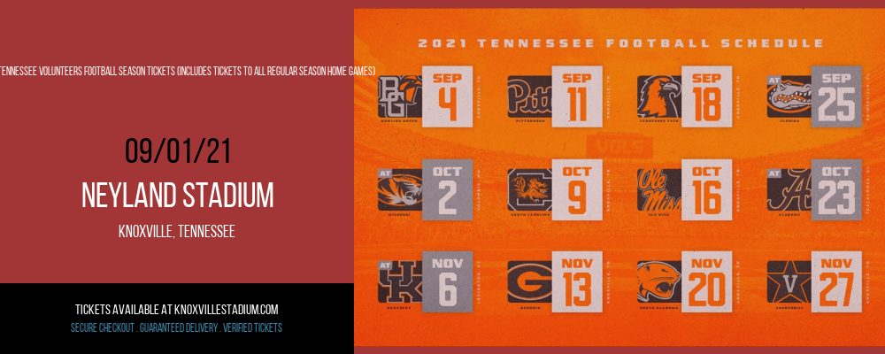 2021 Tennessee Volunteers Football Season Tickets (Includes Tickets To All Regular Season Home Games) at Neyland Stadium