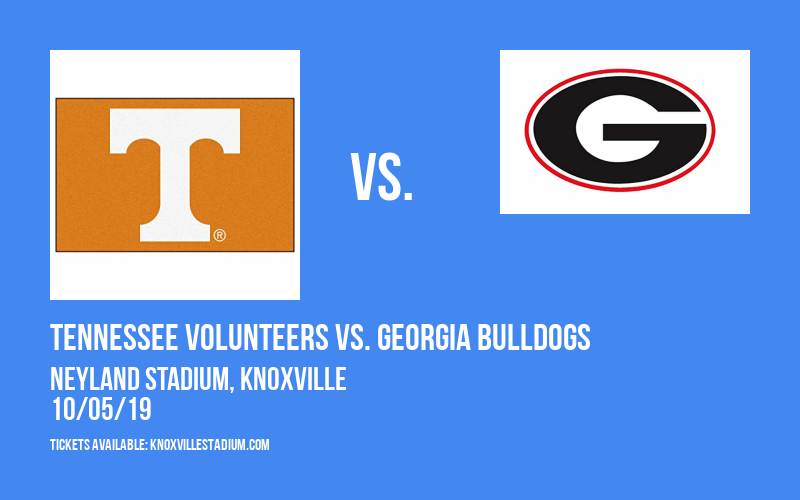 Tennessee Volunteers vs. Georgia Bulldogs at Neyland Stadium