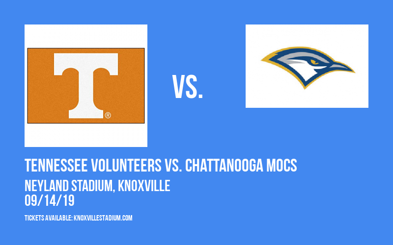 Tennessee Volunteers vs. Chattanooga Mocs at Neyland Stadium