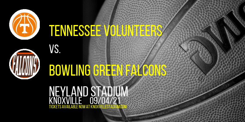 Tennessee Volunteers vs. Bowling Green Falcons at Neyland Stadium